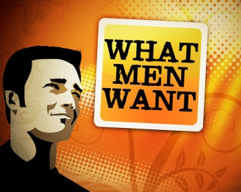 What men want!
