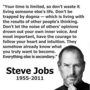 Wisdom from Steve Jobs