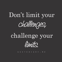 challenge your challenges